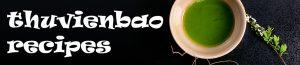 ThuVienBao Recipes – Bí quyết nấu ăn ngon